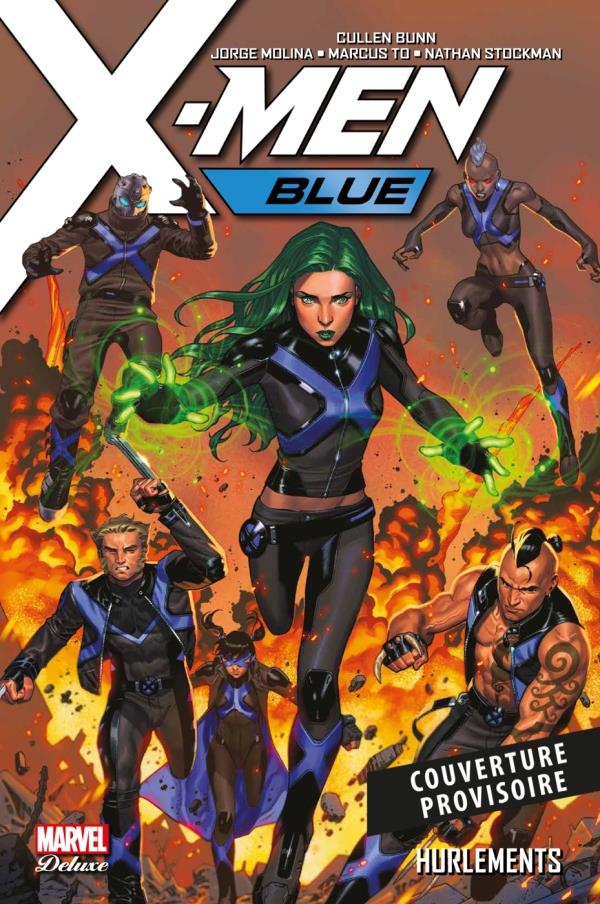 X-MEN BLUE T03: HURLEMENTS
