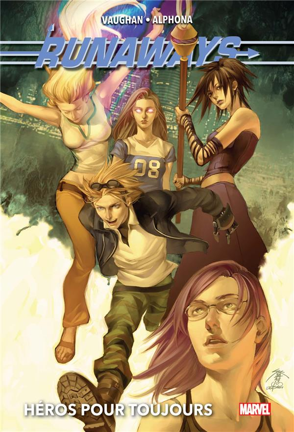 RUNAWAYS T02: HEROS POUR TOUJOURS