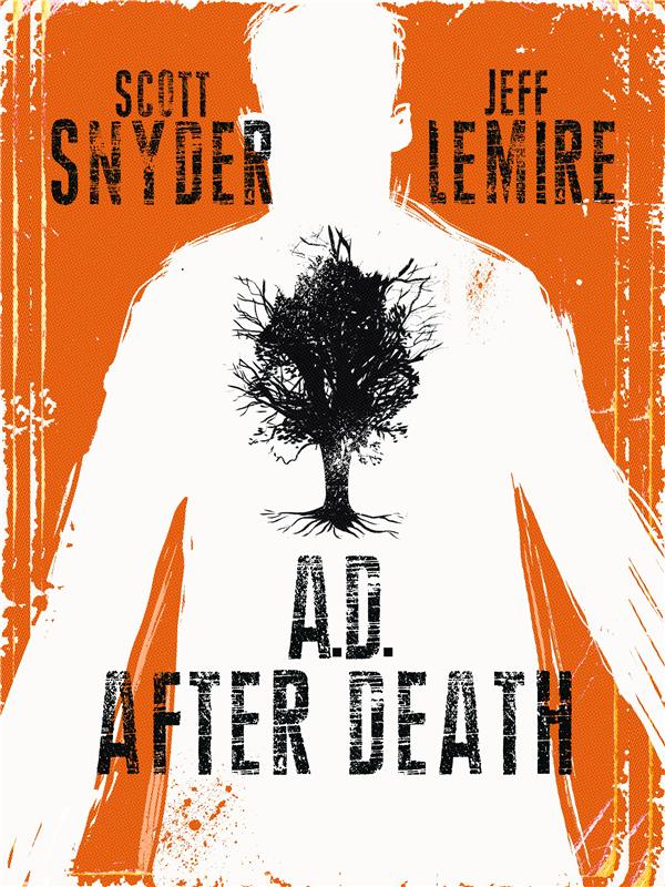 A.D. AFTER DEATH - T01 - A.D. AFTER DEATH  - TOME 0