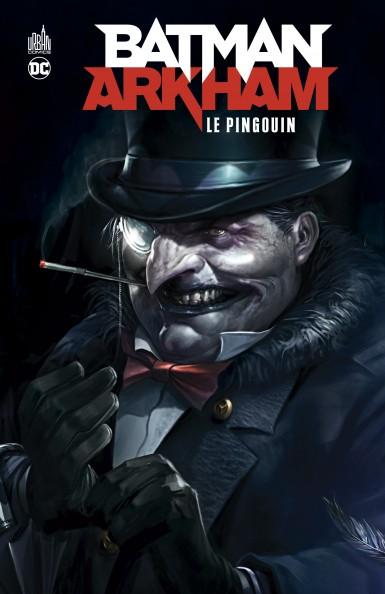 BATMAN ARKHAM : LE PINGOUIN