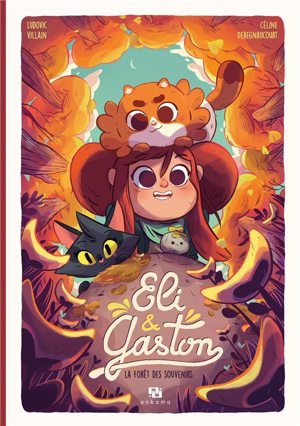 ELI & GASTON - LA FORET DES SOUVENIRS