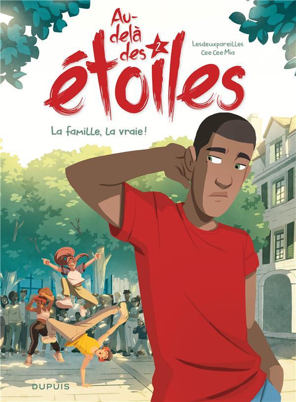 AU-DELA DES ETOILES - TOME 2 - LA FAMILLE, LA VRAIE !