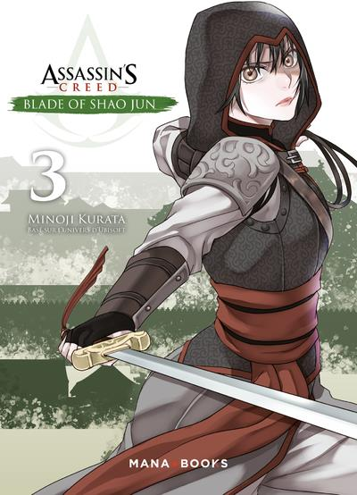 ASSASSIN'S CREED - BLADE OF SHAO JUN T03 - VOL03